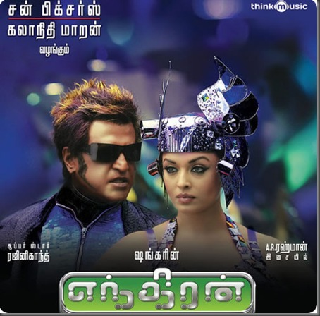 ENDHIRAN(2010)FULL BGMS AND DIALOGUES AND RINGTONES AT 320 KBPS(first on net)by SCOUTBOY WITH 5 DOWNLOAD LINKS Endhir10