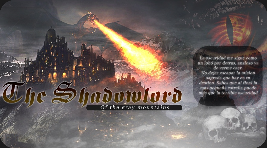 The Shadowlord of the Gray Mountains