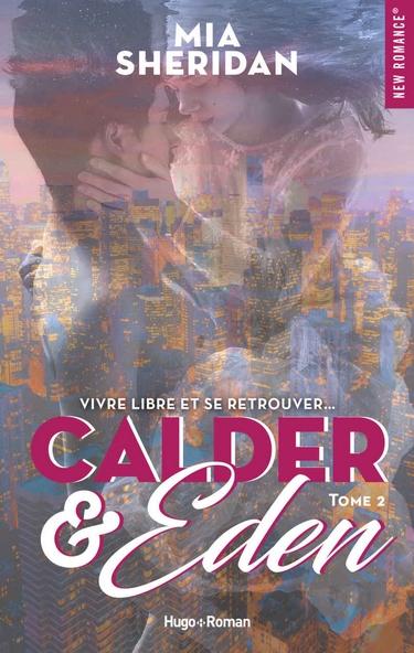 Calder & Eden - Tome 2 de Mia Sheridan 10075212