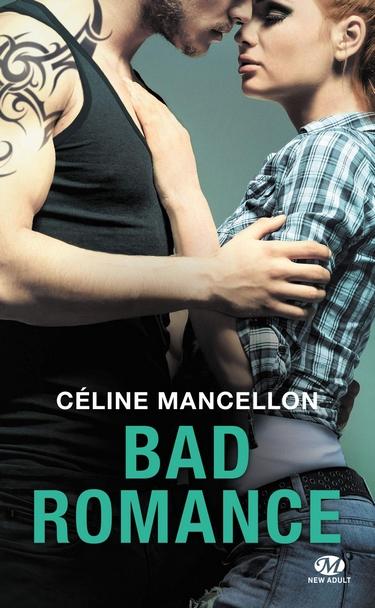Bad Romance - Tome 1 : Bad Romance de Céline Mancellon - Page 2 Bad_po10