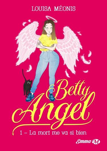 Betty Angel - Tome 1 : La mort me va si bien de Louisa Méonis Betty10