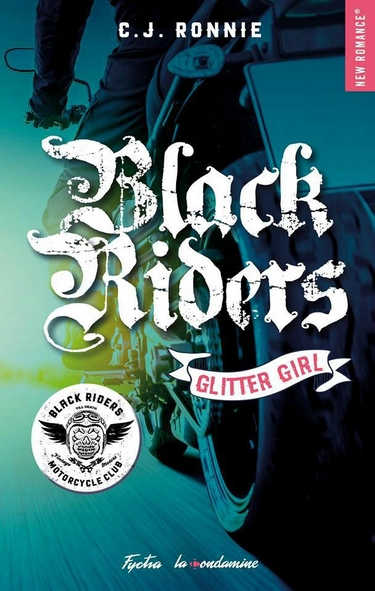 Black Riders - Tome 1 : Glitter Girl de C.J. Ronnie Black_11