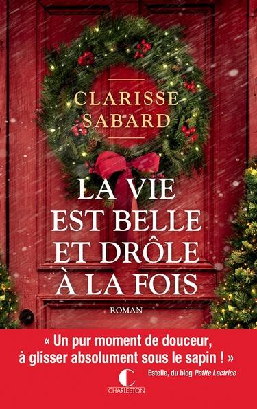 La vie est belle et drôle à la fois de Clarisse Sabard Charle10