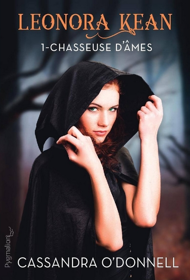 Leonora Kean - Tome 1 : Chasseuse d'âmes de Cassandra O'Donnell Chasse12