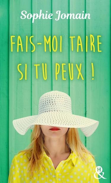 Fais-moi taire si tu peux ! de Sophie Jomain Fais_10