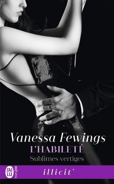 Sublimes vertiges - Tome 3 : L'habileté de Vanessa Fewings Habile12