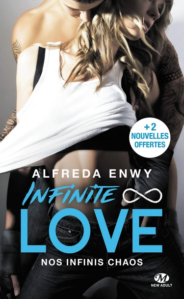 Infinite Love - Tome 1 : Nos infinis chaos d'Alfreda Enwy Infini11