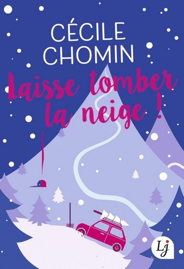 Laisse tomber la neige ! de Cécile Chomin Laisse10