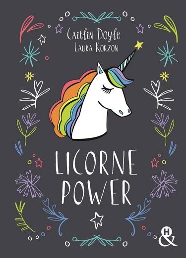 Licorne Power de Caitlin Doyle & Laura Korzon Licorn10