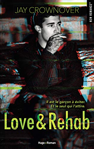 Love & Rehab de Jay Crownover Love10