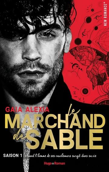 Le Marchand de Sable - Saison 1 de Gaïa Alexia Marcha10