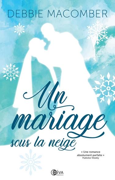 Un mariage sous la neige de Debbie Macomber Mariag10