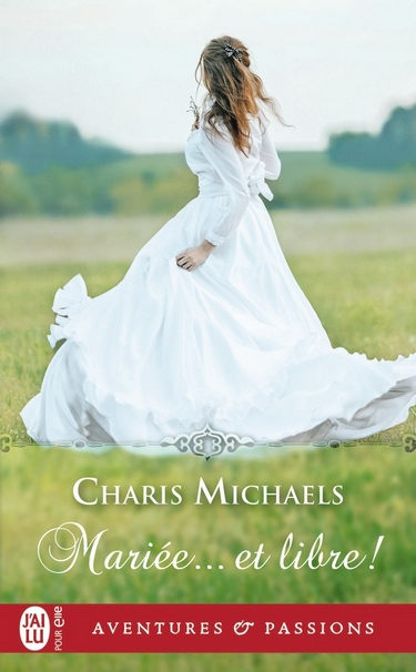 The brides of Belgravia - Tome 1 : Mariée... et libre ! de Charis Michaels Marizo10