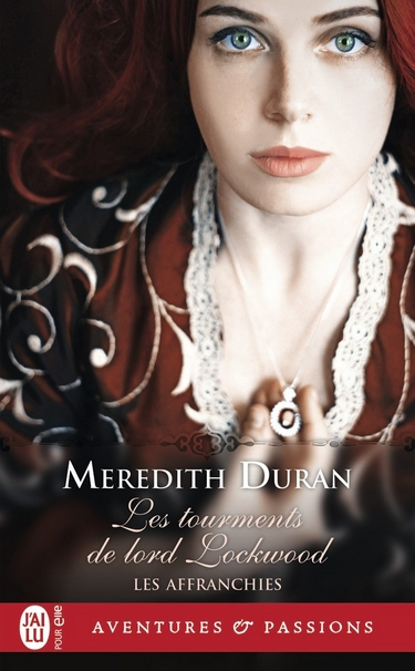 Les affranchies - Tome 6 : Les tourments de lord Lockwood de Meredith Duran Meredi11