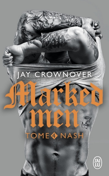 Marked Men - Tome 4 : Nash de Jay Crownover Nash10