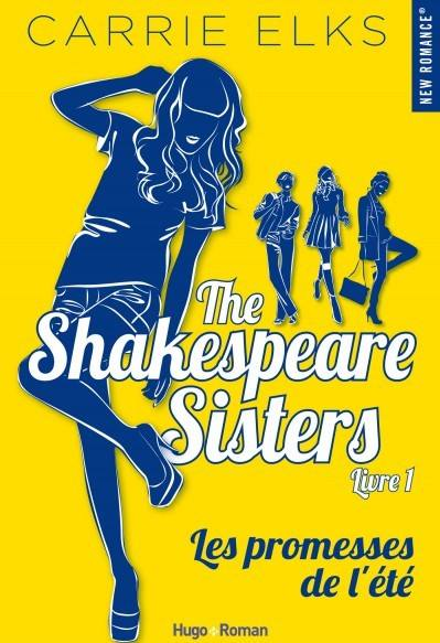 The Shakespeare sisters - Tome 1 : Les promesses de l'été de Carrie Elks Shakes10