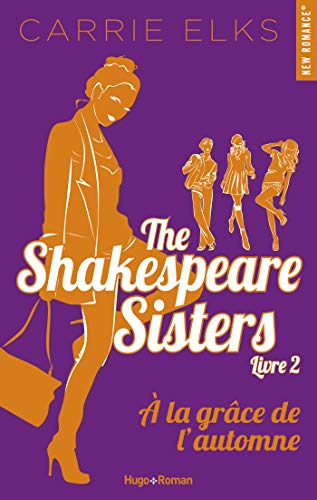 The Shakespeare Sisters - Tome 2 : À la grâce de l'automne de Carrie Elks The_sh10