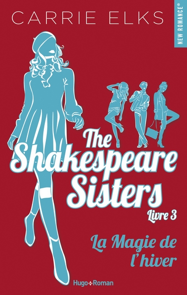 The Shakespeare sisters - Tome 3 : La magie de l'hiver de Carrie Elks The_sh12
