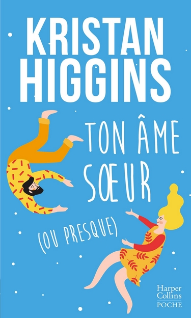 Blue Heron - Tome 5 : Ton âme soeur (ou presque) de Kristan Higgins Ton_ze10