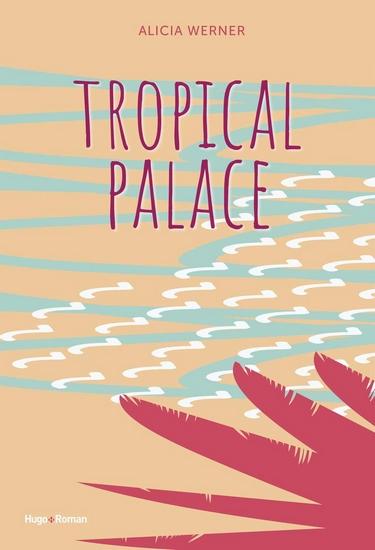 Tropical Palace de Alicia Werner Tropic11