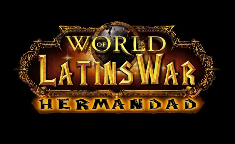 WoW Of LatinsWar