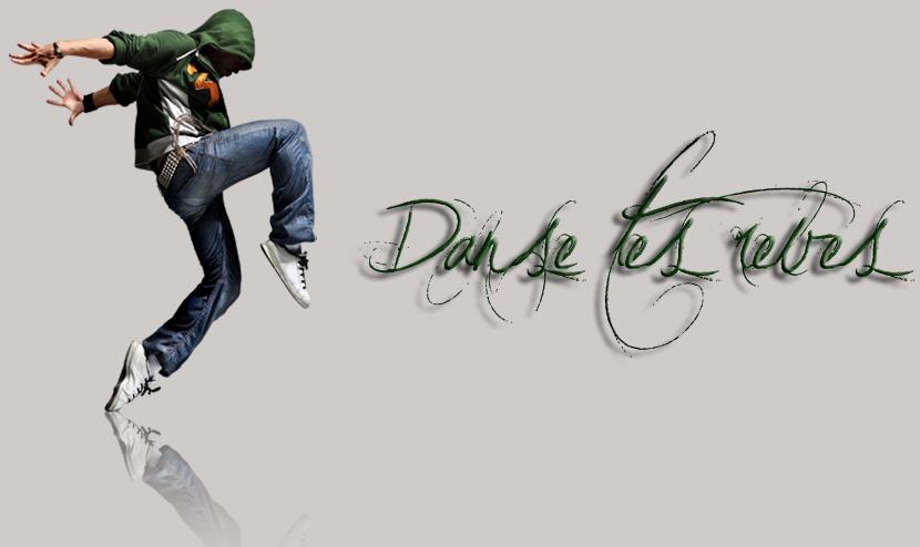 Danse Tes Reves