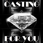 CASTING FOR YOU Castin11