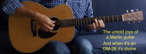 """Nouvelle Martin OM-28 """"Standard"""" - (Avec Vidéos) - - Page 6 Joel_b13"""