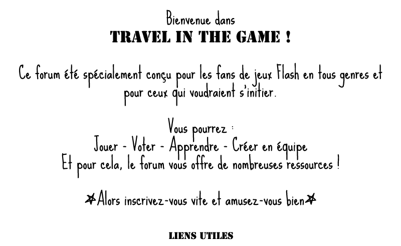 ~~~TraveL In the GAME~~~ Accuei12