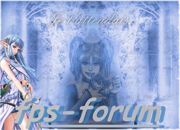 fps-forum - Portail Bannie13