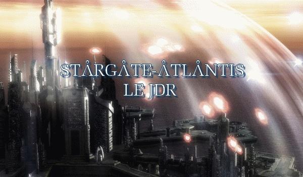 Le jeu de rôle de Stargate Atlantis