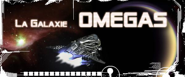 La Galaxie Omégas