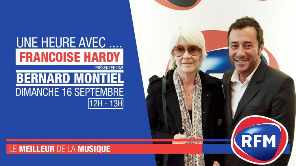 16 septembre 2018 - 1 heure avec... Françoise Hardy (RFM) Dimanc10