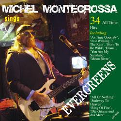Les reprises réalisées par Michel Montecrossa.... Evergr10