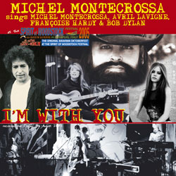 Les reprises réalisées par Michel Montecrossa.... Imwith10