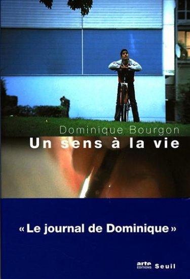 [Bourgon, Dominique] Un sens à la vie 97820210