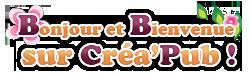 Créa'Pub à votre service [+ de 300 membres] - Page 2 Welcom11