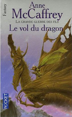LE VOL DU DRAGON - LA BALLADE DE PERN de Anne McCaffrey Livres10
