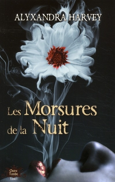 OUTRE TOMBE (Tome 1) LES MORSURES DE LA NUIT de Alyxandra Harvey Outre_10