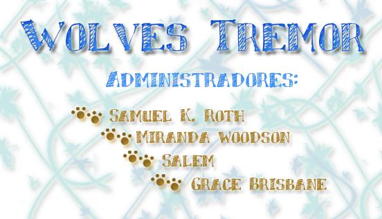 Wolves Tremor (Shiver) Wolves10
