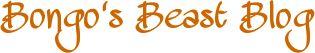Bongo's Beast Blog~ Bongos10