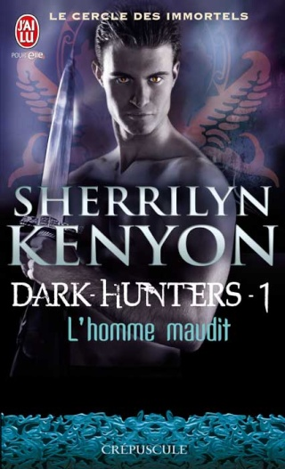 Le cercle des immortels - Tome 1 : L'homme maudit - Sherrilyn Kenyon Cdi_0110