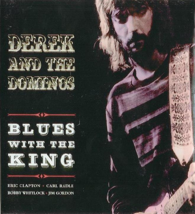 DEREK & THE DOMINOS LIVE AOUT-DECEMBRE 1970 Blues-10