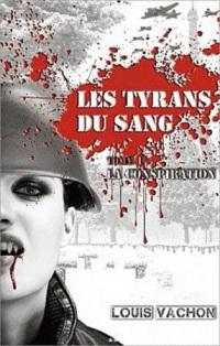 Les Tyrans du Sang, T1 - La Conspiration 11666710