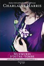 Les mystères d'Harper Connelly - 1 : Murmures d'outre-tombe - Page 2 Lv148510