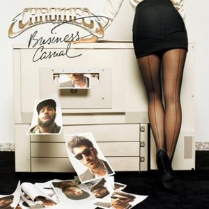 Chromeo's - Business Casual (Back Yard) Chrome10