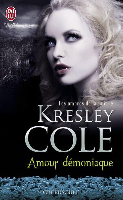 Amour démoniaque - Les Ombres de la nuit 5 - Kresley Cole   Amourd10