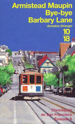 [Maupin, Armistead] Chroniques de San Francisco - Tome 6: Bye-bye Barbary Lane Bye-by10