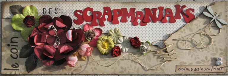 Le coin des scrapmaniaks