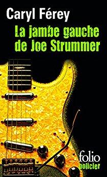 [Férey, Caryl] La jambe gauche de Joe Strummer La_jam10
